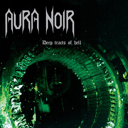 AURA NOIR - Deep Tracts of Hell 12