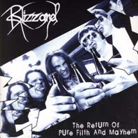 BLIZZARD - The Return of Pure Filth and Mayhem Gatefold 7