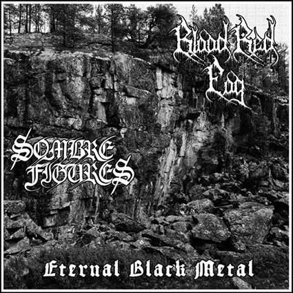 BLOOD RED FOG/ SOMBRES FIGURES - Eternal Black Metal Split 12