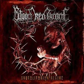 BLOOD RED THRONE - Brutalitarian Regime 12