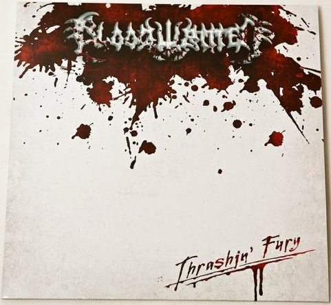 BLOODWRITTEN - Thrashin' Fury 12