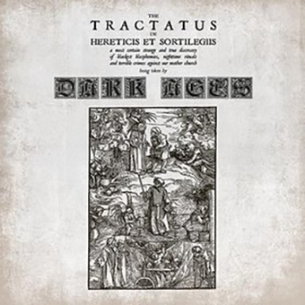 DARK AGES - The Tractatus De Hereticis Et Sortilegiis 12
