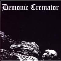 DEMONIC CREMATOR - My Dying Breath...  7