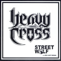 HEAVY CROSS - Street Wolf 7