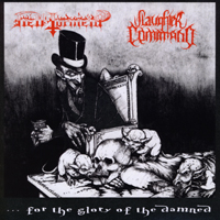 HELL TORMENT/ SLAUGHTER COMMAND - ...For The Glory Of The Damned split 7