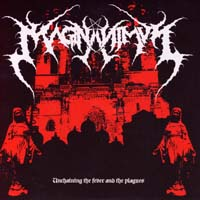MAGNANIMUS - Unchaining the Fever and the Plagues 7