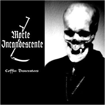 MORTE INCANDESCENTE - Coffin Desecrators 12