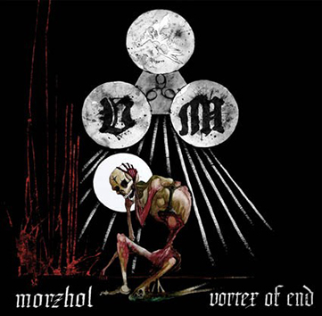 MORZHOL/ VORTEX OF END split Gatefold 10