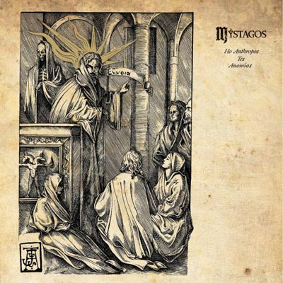 MYSTAGOS - Ho Anthropos Tes Anomias 12