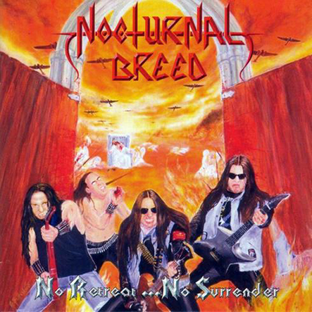 NOCTURNAL BREED - No Retreat... No Surrender 12