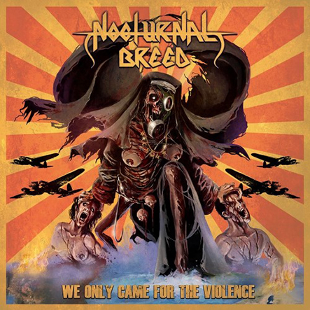 NOCTURNAL BREED - We Only Came for the Violence Gatefold 2x12