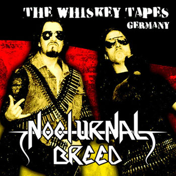 NOCTURNAL BREED - The Whiskey Tapes Germany 12