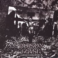 POISON MASK - Graveyard World 7