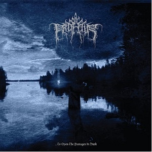 PROFETUS - ...to Open the Passages in Dusk Gatefold 2x12