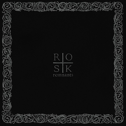 ROSK - Remnants Gatefold 12