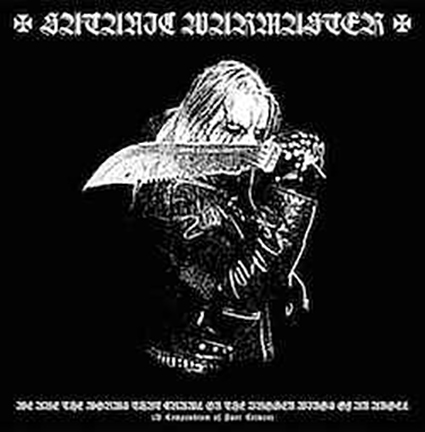 SATANIC WARMASTER - We Are the Worms That Crawl on the Broken Wings of an Angel (A Compendium of Past Crimes) Gatefold 2x12