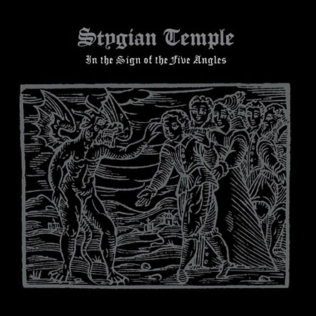 STYGIAN TEMPLE - In the Sign of the Five Angles 12