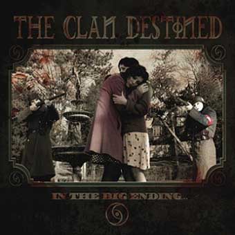 THE CLAN DESTINED - In the Big Ending... 12