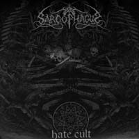 THE SARCOPHAGUS - Hate Cult 7