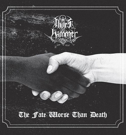 THOR'S HAMMER - The Fate Worse than Death 12