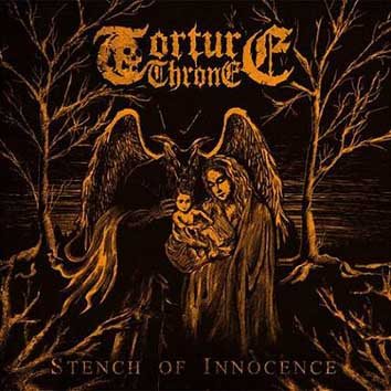 TORTURE THRONE - Stench of Innocence 12