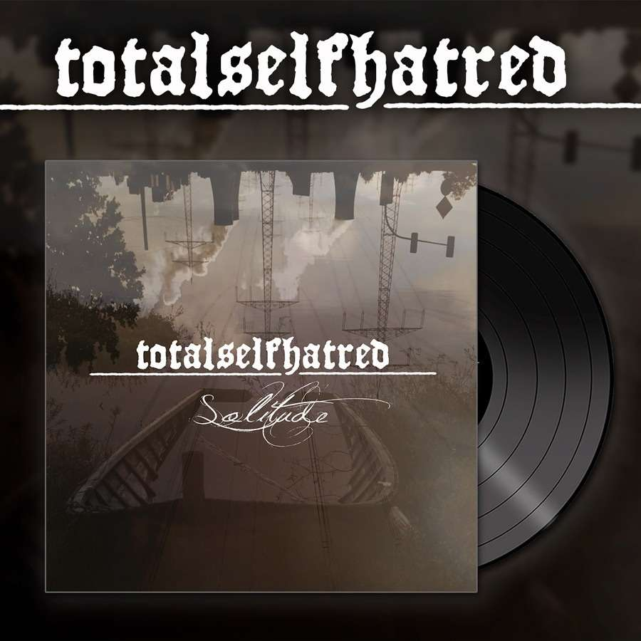 TOTALSELFHATRED - Solitude Black 12