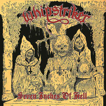 WHIPSTRIKER - Seven Inches Of Hell Gatefold 2x12