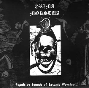 Grima Morstua - Repulsive Sounds of satanic worship