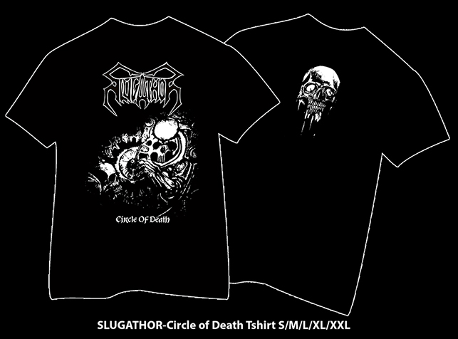 SLUGATHOR - Circle of Death TS