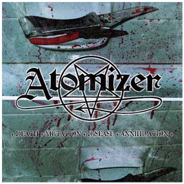 ATOMIZER - Death Mutation Disease Annihilation