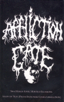 AFFLICTION GATE - Shattered Ante Mortem Illusions/ Aeon of Nox (From Darkness Comes Liberation)