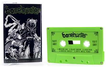 BONEHUNTER - Evil Triumphs Again Tape