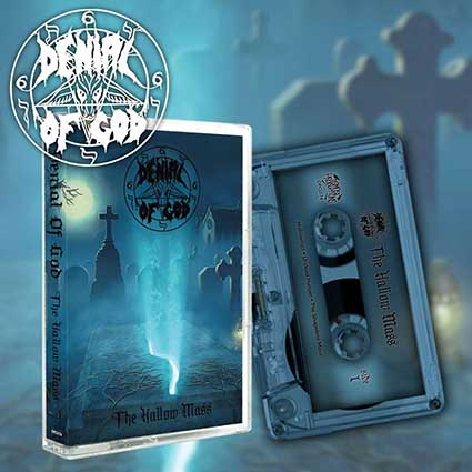 DENIAL OF GOD - The Hallow Mass Tape