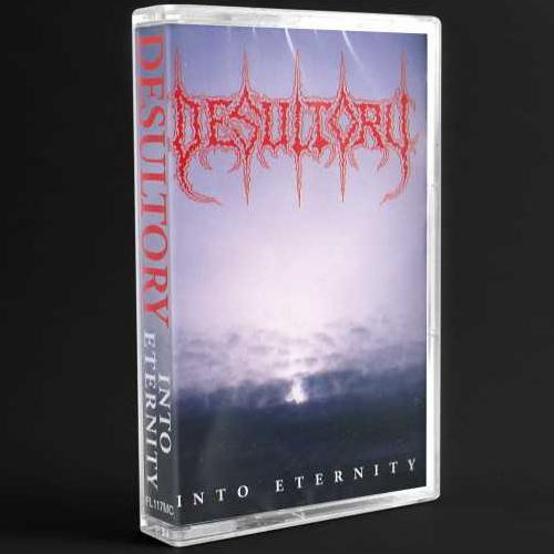 DESULTORY - Into Eternity Tape