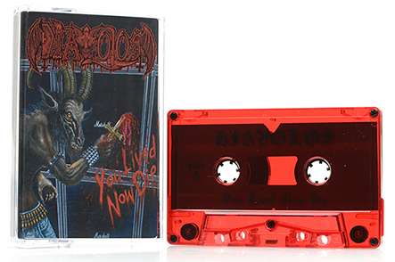 DIAVOLOS - You Lived Now Die Tape