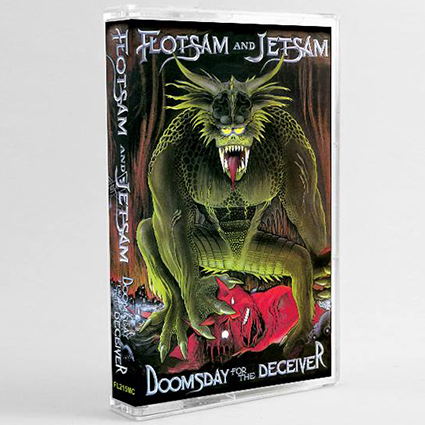 FLOTSAM AND JETSAM - Doomsday for the Deceiver Tape