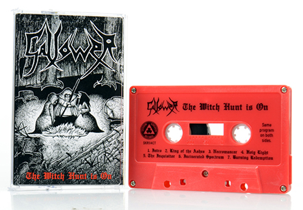 GALLOWER - The Witch Hunt Is On Tape