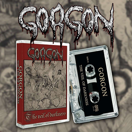 GORGON - The Veil Of Darkness Tape