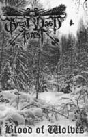GREAT VAST FOREST - Blood of Wolves