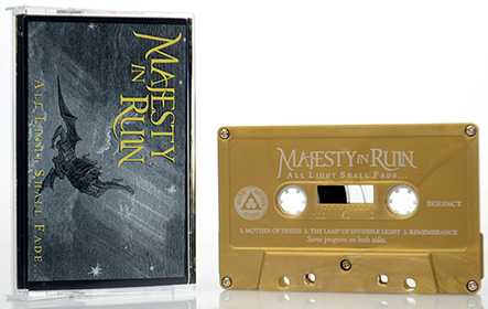 MAJESTY IN RUIN - All Light Shall Fade… Tape