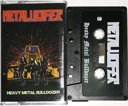 METALUCIFER - Heavy Metal Bulldozer Tape