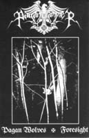 PAGAN HAMMER - Pagan Wolves / Foresight