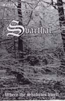 SVARTHAL - Where the Shadows Dwell