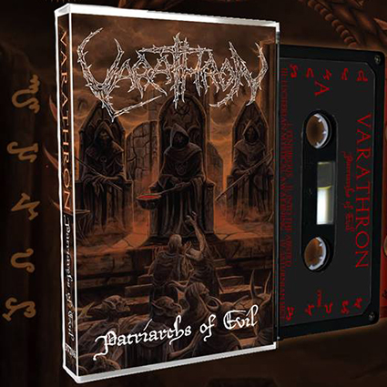 VARATHRON - Patriarchs of Evil Tape