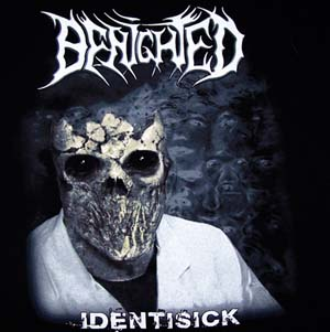 BENIGHTED - Identisick TS