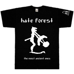 HATE FOREST - The Most Ancient Ones TS