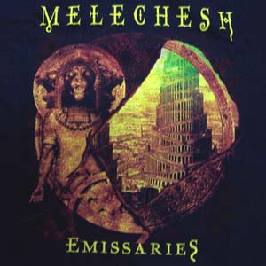 MELECHESH - Emissaries HSW