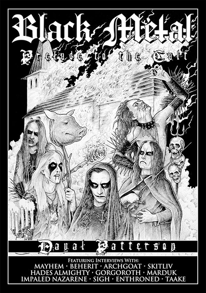 BLACK METAL: PRELUDE TO THE CULT Book