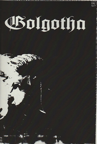 GOLGOTHA X THE BLACK CANDLE - Zine