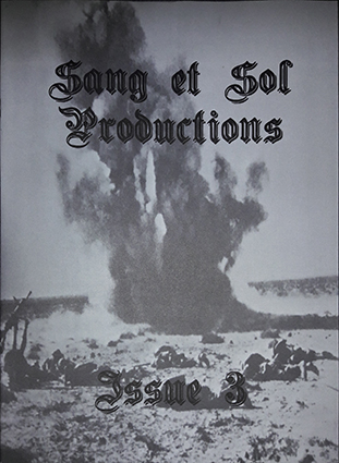 SANG ET SOL PRODUCTIONS - Issue 3 Zine